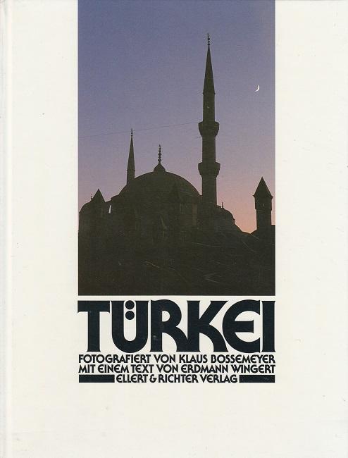 Erdmann, Wingert und Klaus Bossemeyer: Türkei