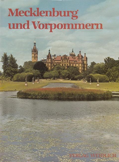 Mecklenburg und Vorpommern : Eine Erinnerung ; Ein Bildband der Heimat. 4., unveränd. Aufl.