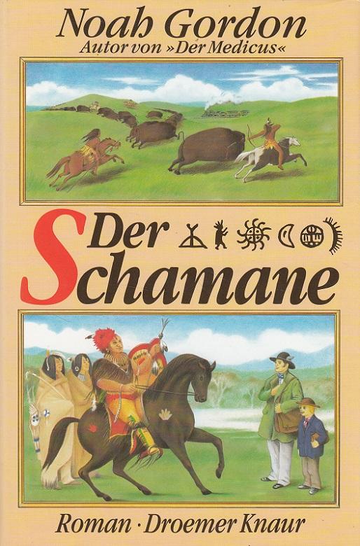 Der Schamane Aus dem Amerikan. übers. von Klaus Berr