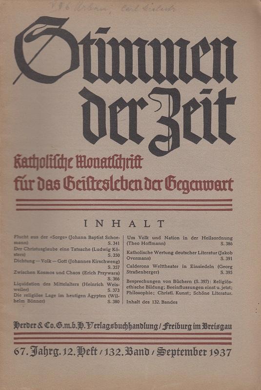 Stimmen der Zeit - 67. Jahrgang 12. Heft September 1937 - Monatsschrift für das Geistesleben der Gegenwart