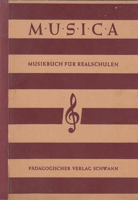 Musica : Musikbuch für Realschulen.