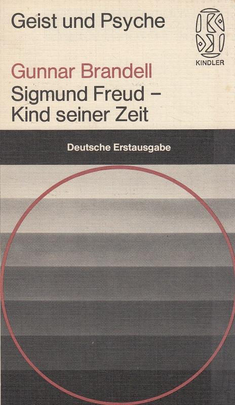 Sigmund Freud, Kind seiner Zeit. [Die Übers. aus d. Schwed. besorgte Detlef Brennecke]