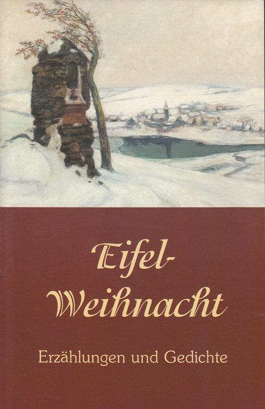 Eifel-Weihnacht : Erzählungen und Gedichte.