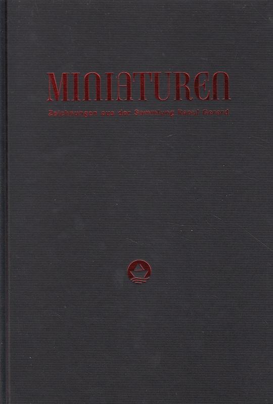 Miniaturen Band 1 - Die Napoleonische Epoche - Zeichnungen aus der Sammlung Raoul Gerard