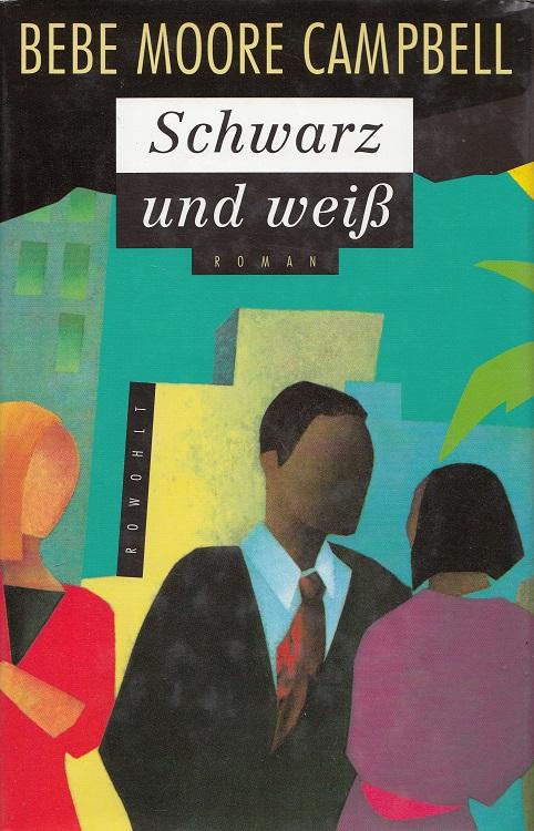 Schwarz und weiss : Roman. Dt. von Silvia Morawetz 1. Aufl.