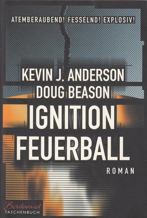 Ignition - Feuerball Aus dem Amerikan. von Wolfgang Thon