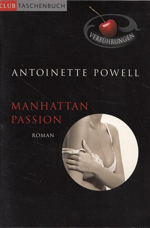 Manhattan-Passion : erotischer Roman. Aus dem Engl. von Juliane Korelski