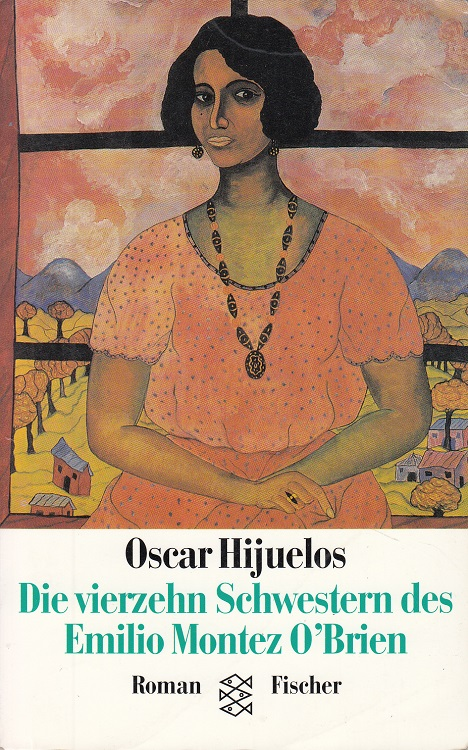 Die vierzehn Schwestern des Emilio Montez O