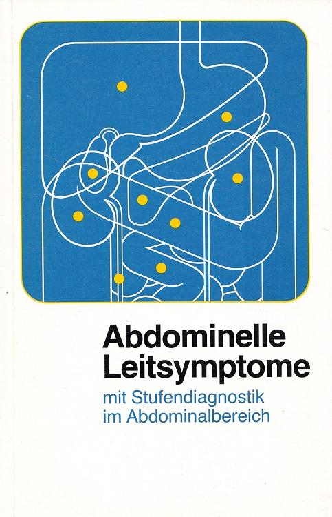 Abdominelle Leitsymptome mit Stufendiagnostik im Abdominalbereich