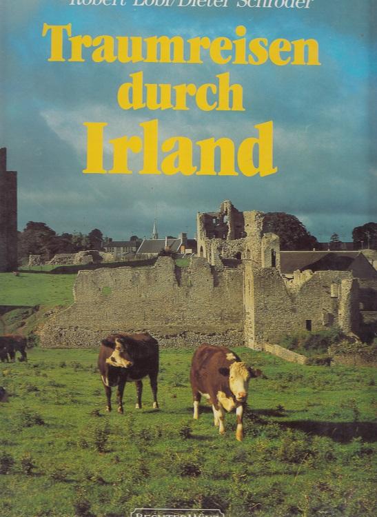 Traumreisen durch Irland.