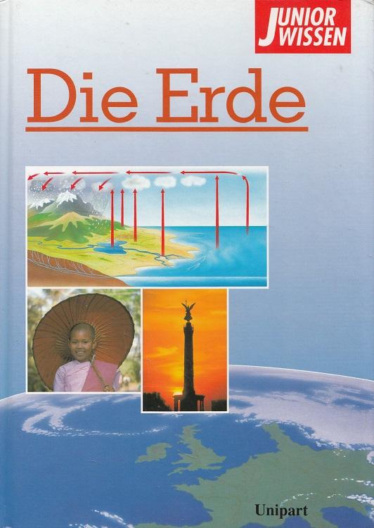 Haake, Gunter: Die Erde - Junior-Wissen