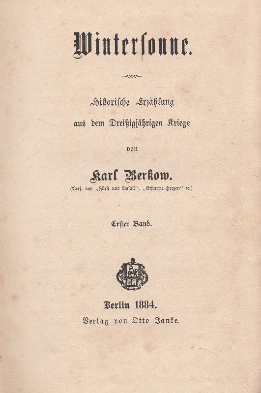 Wintersonne - Historische Erzählung aus dem Dreißigjährigen Kriege.