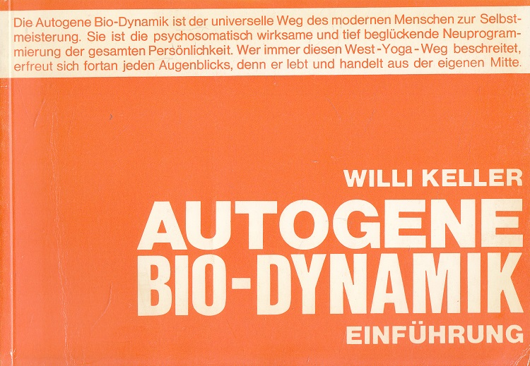 Autogene Bio-Dynamik - Einführung