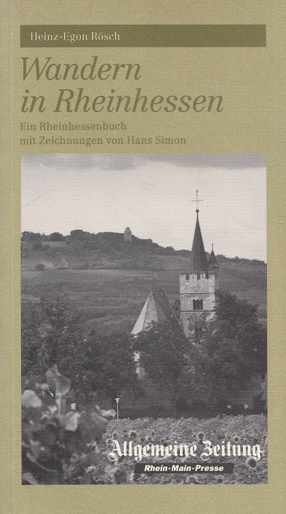 Wandern in Rheinhessen : ein Rheinhessenbuch. Mit Zeichn. von Hans Simon