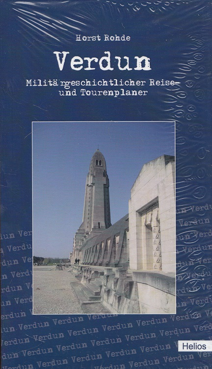 Verdun : Militärgeschichtlicher Reise- und Tourenplaner.