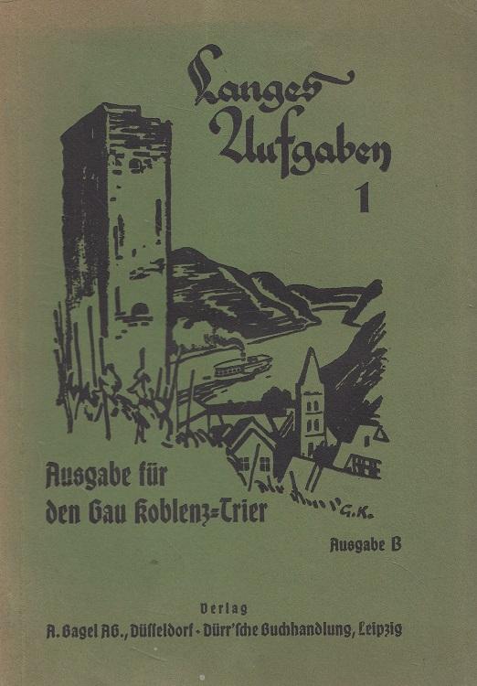 Langes Aufgaben 1 - Ausgabe B für den Gau Koblenz-Trier - 2. bis 4. Schuljahr