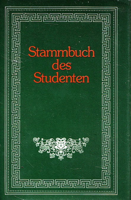 Stammbuch des Studenten. Kulturhistorische Stammbücher ; 4 Reprint d. Orig.-Ausg. Stuttgart 1879