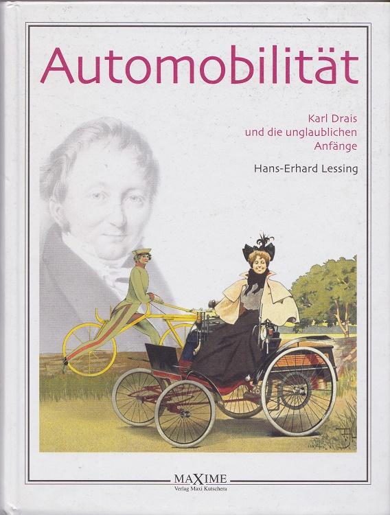 Automobilität : Karl Drais und die unglaublichen Anfänge.