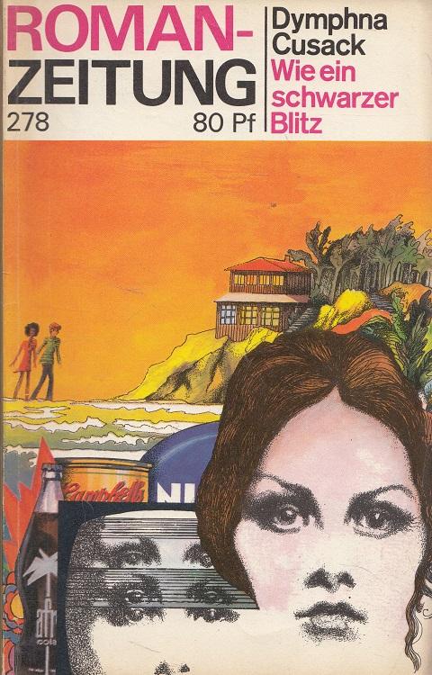 Wie ein schwarzer Blitz - Roman-Zeitung 278 - 1973, 5 [Autoris. Übers. aus d. Engl. von Olga u. Erich Fetter]