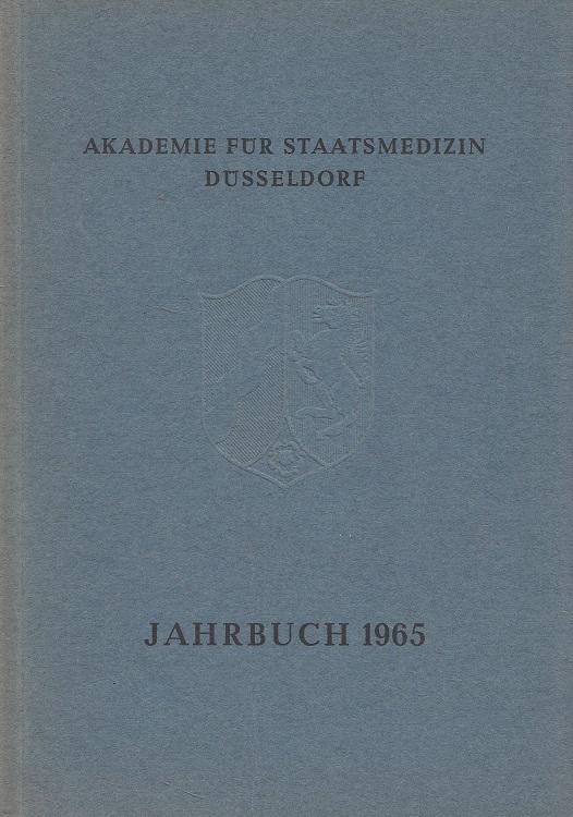 Jahrbuch 1965 Veröffentlichungen der Akademie für Staatsmedizin Düsseldorf
