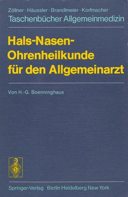Hals - Nasen - Ohrenheilkunde für den Allgemeinarzt. Taschenbücher Allgemeinmedizin.