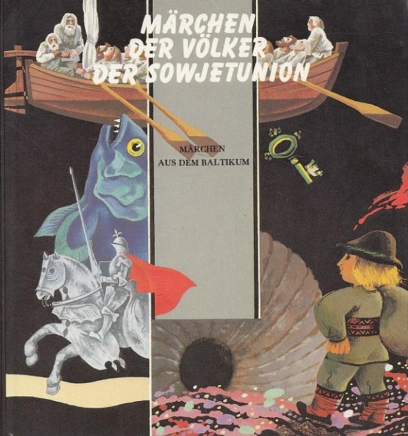 Märchen aus dem Baltikum - Märchen der Völker der Sowjetunion