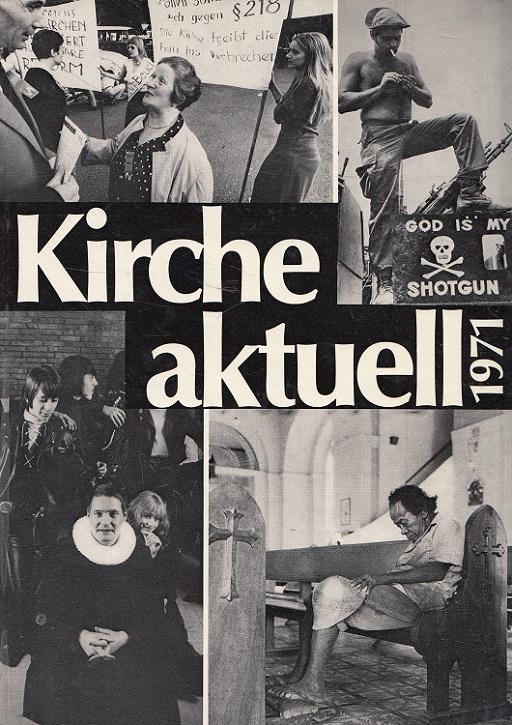 Kirche aktuell 1971 - Oktober 1970-September 1971