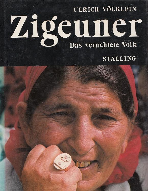 Zigeuner : Das verachtete Volk.