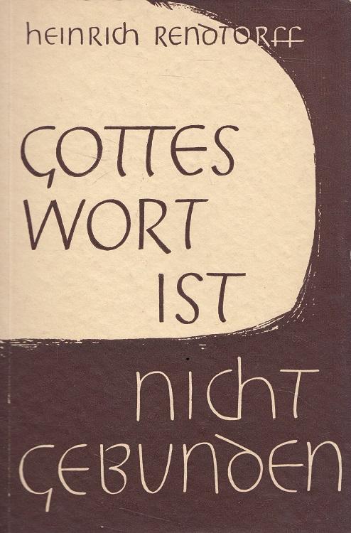 Gottes Wort ist nicht gebunden : Ein Gang durch die Arbeitsfelder der Volksmission und Evangelisation in Deutschland.