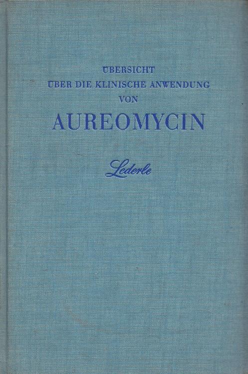 Übersicht über die klinische Anwendung von Aureomycin