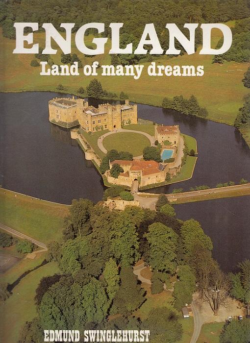 England - Land of Many Dreams