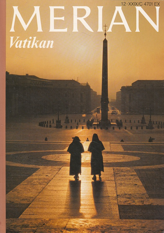 Oschwald, Hanspeter, Helmut Herles Toni Kienlechner u. a.: Vatikan - Merian Heft 12/1976 - 29. Jahrgang