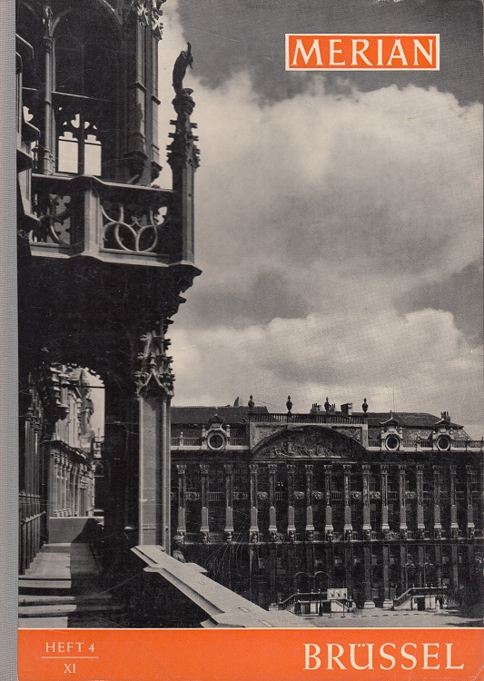 Brüssel - Merian Heft 4/1958 - 11. Jahrgang
