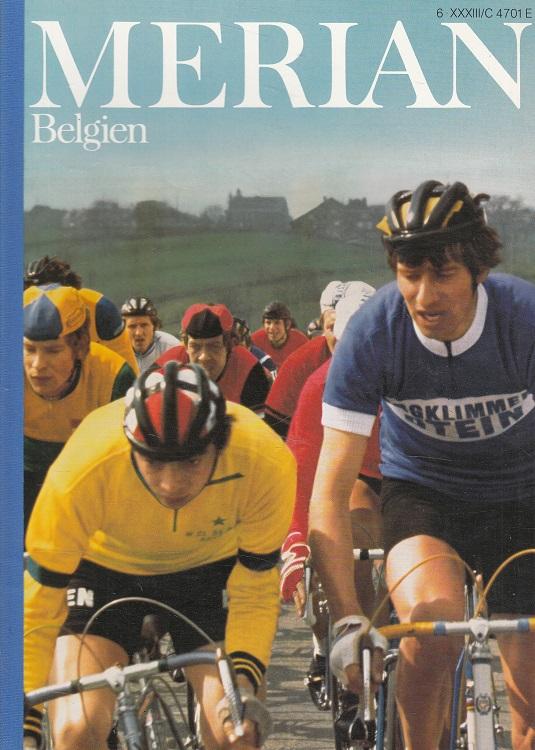 Simenon, Georges, Klaus Besser Hans Dieter Baroth u. a.: Belgien - Merian Heft 6/1980 - 33. Jahrgang
