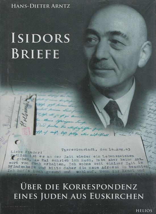 Isidors Briefe : über die Korrespondenz eines Juden aus Euskirchen.