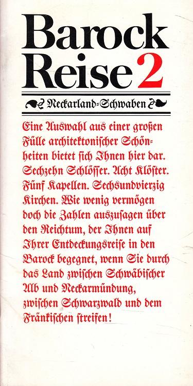 Trowitzsch, Rolf W.: Barock-Reise 2 - Neckarland-Schwaben