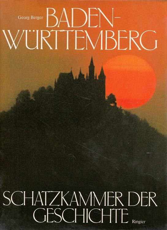 Baden-Württemberg, Schatzkammer der Geschichte.