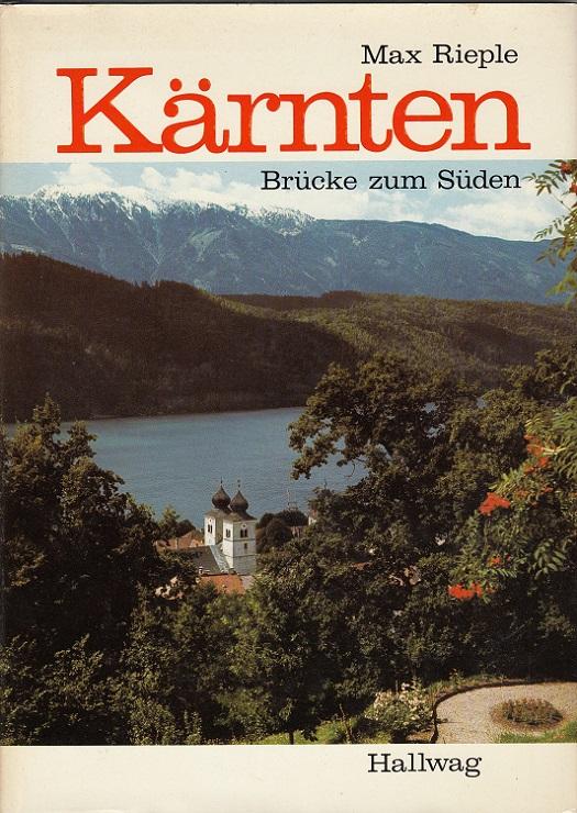 Kärnten : Brücke zum Süden.