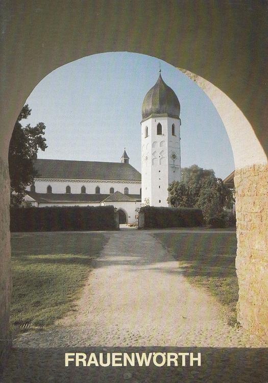 Das Münster von Frauenwörth im Chiemsee : Abtei- und Kuratiekirche. Kunstführer ; Nr. 1176 3. Aufl.