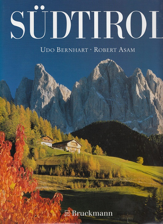 Südtirol / Bruckmanns Länderporträts