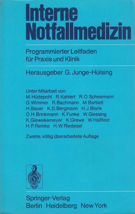 Interne Notfallmedizin : programmierter Leitfaden für Praxis und Klinik. Unter Mitarb. von M. Hüdepohl ... Mit e. Geleitw. von A. Schretzenmayr 2., völlig überarb. Aufl.