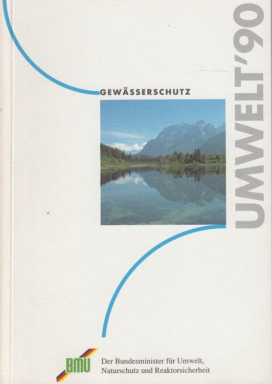 Gewässerschutz : Umwelt