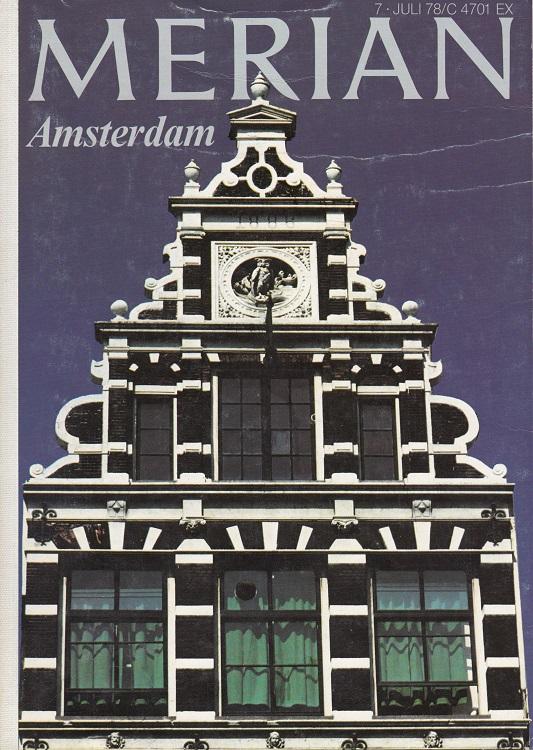 Amsterdam - Merian Heft 7/1978 - 31. Jahrgang
