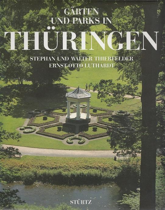 Gärten und Parks in Thüringen.