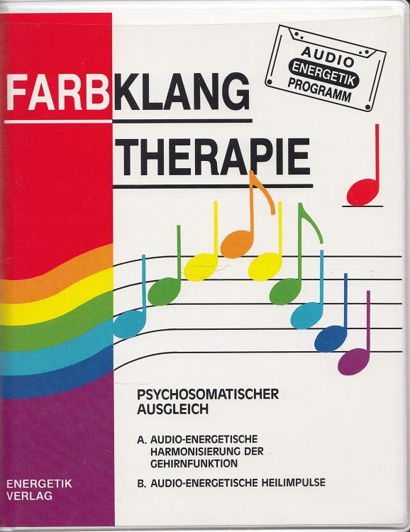 Farbklang-Therapie - Psychosomatischer Ausgleich