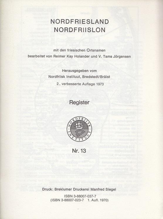Nordfriesland : Nordfriislon. Mit den friesischen Ortsnamen - Register