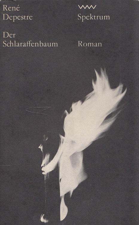 Der Schlaraffenbaum. [Aus d. Franz. von Eva Schewe] / Volk-und-Welt-Spektrum ; 170