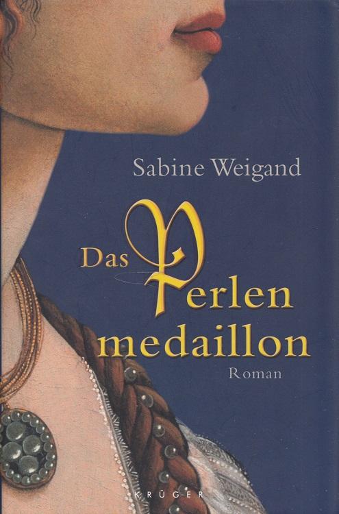 Weigand, Sabine: Das Perlenmedaillon