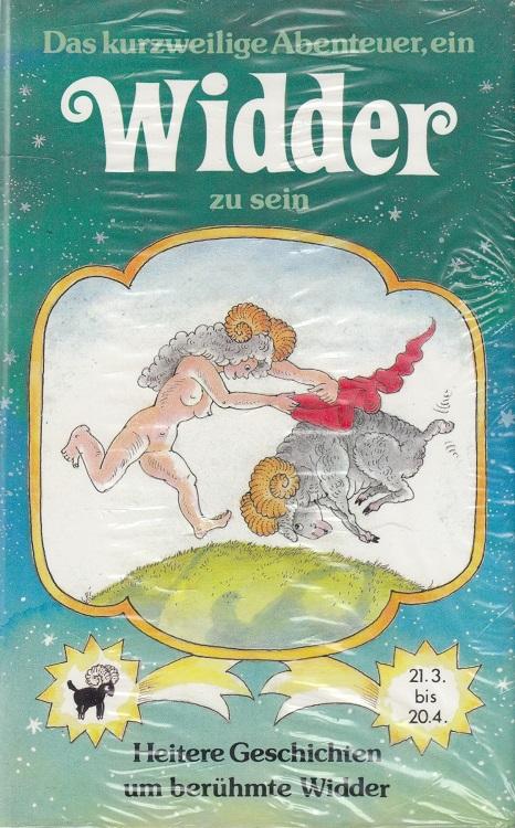 Das kurzweilige Abenteuer, ein Widder zu sein : heitere Geschichten um berühmte Widder. / Herbigs kleine Komplimente