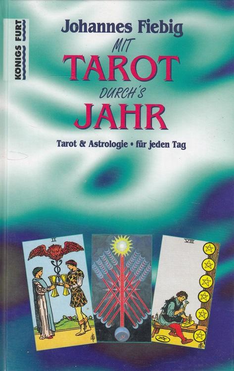 Mit Tarot durch